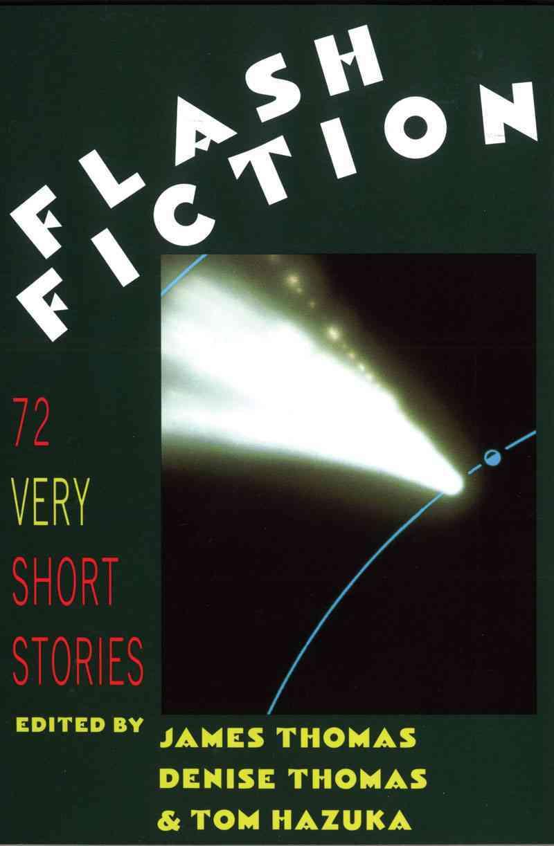 Flash Fiction By Thomas, James/ Thomas, Denise/ Hazuka, Tom (EDT)