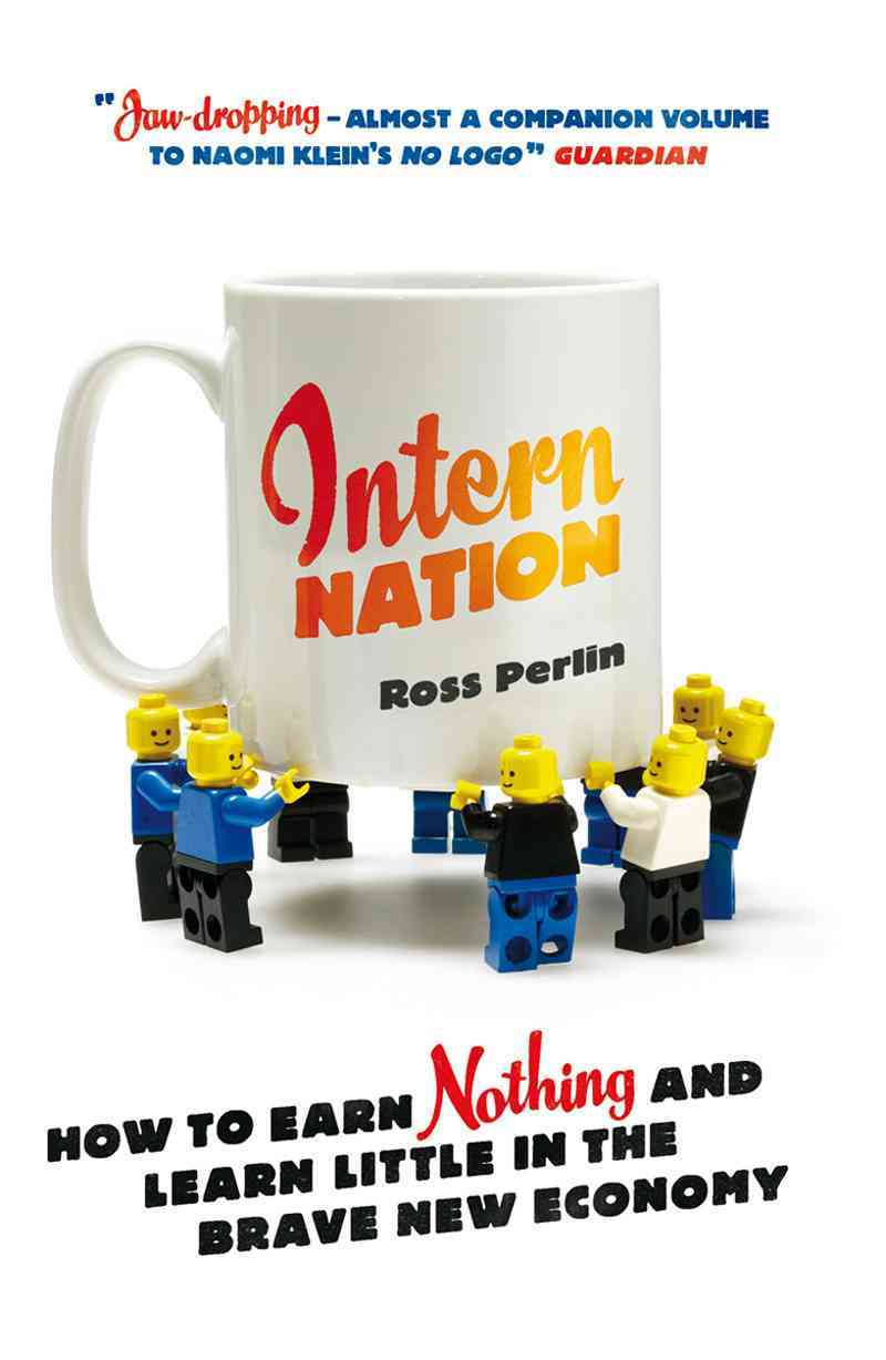 Intern Nation By Perlin, Ross